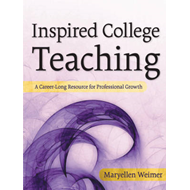 Inspired College Teaching: A Career-Long Resource for Professional Growth (BOK)