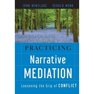 Practicing Narrative Mediation (BOK)