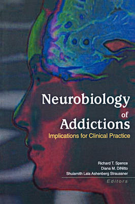 Neurobiology of Addictions: Implications for Clinical Practice (BOK)