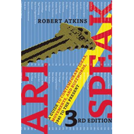 Artspeak: A Guide to Contemporary Ideas, Movements, and Buzzwords, 1945 to the Present (BOK)