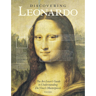 Discovering Leonardo: The Art Lover's Guide to Understanding Da Vinci's Masterpieces (BOK)