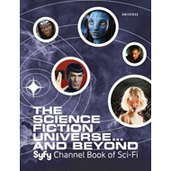 The Science Fiction Universe and Beyond: Syfy Channel Book of Sci-Fi (BOK)