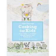 Alain Ducasse Cooking for Kids (BOK)