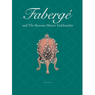 Faberge and the Russian Master Goldsmiths (BOK)