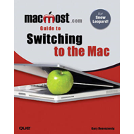 MacMost.Com Guide to Switching to the Mac (BOK)
