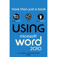 Using Microsoft Word 2010 (BOK)