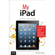 My iPad (covers iOS 6 on iPad 2, iPad 3rd/4th Generation, an