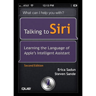 Talking to Siri: Learning the Language of Apple's Intelligent Assistant (BOK)