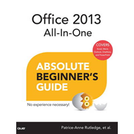 Office 2013 All-in-one Absolute Beginner's Guide (BOK)