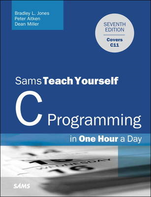Sams Teach Yourself C in One Hour a Day (BOK)