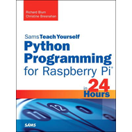 Python Programming for Raspberry Pi - Sams Teach Yourself in (BOK)