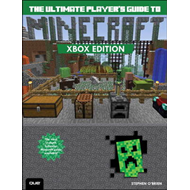 The Ultimate Player's Guide to Minecraft: Covers Both Xbox 360 and Xbox One Versions (BOK)