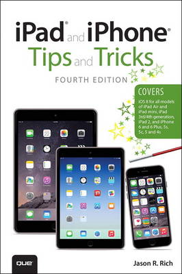 iPad and iPhone Tips and Tricks (Covers iPhones and iPads Ru (BOK)