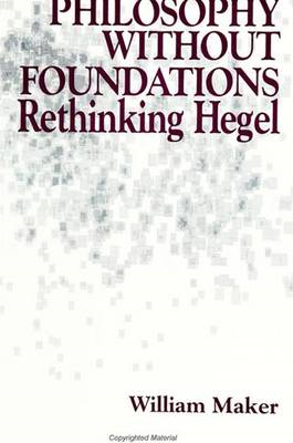 Philosophy without Foundations: Rethinking Hegel (BOK)