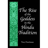 The Rise of the Goddess in the Hindu Tradition (BOK)