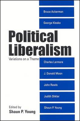 Political Liberalism: Variations on a Theme (BOK)