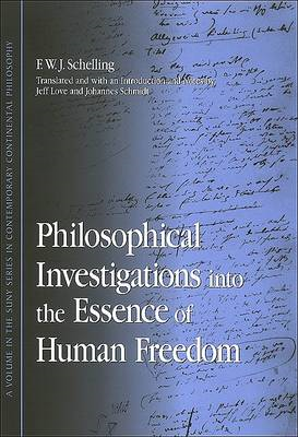 Philosophical Investigations into the Essence of Human Freedom (BOK)