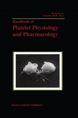 Handbook of Platelet Physiology and Pharmacology (BOK)