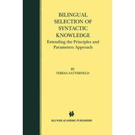 Bilingual Selection of Syntactic Knowledge: Extending the Principles and Parameters Approach (BOK)