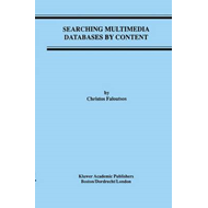 Searching Multimedia Databases by Content (BOK)