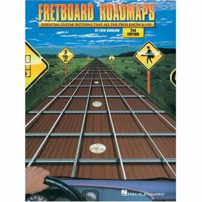 Fretboard Roadmaps: The Essential Guitar Patterns That All the Pros Know and Use (BOK)