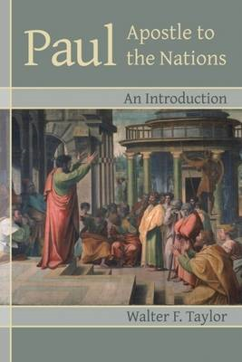 Paul, Apostle to the Nations: an Introduction (BOK)