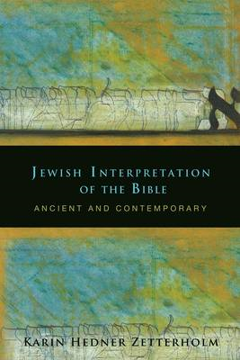 Jewish Interpretation of the Bible: Ancient and Contemporary (BOK)