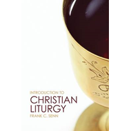 Introduction to Christian Liturgy (BOK)