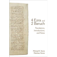 4 Ezra and 2 Baruch: Translations, Introductions, and Notes (BOK)