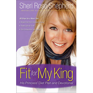 Fit for My King: His Princess Diet Plan and Devotional (BOK)