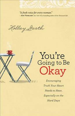You're Going to be Okay (BOK)