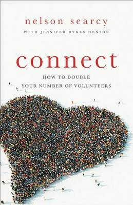 Connect: How to Double Your Number of Volunteers (BOK)