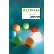 Activate: An Entirely New Approach to Small Groups (BOK)
