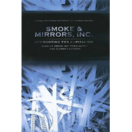 Smoke & Mirrors, Inc.: Accounting for Capitalism (BOK)