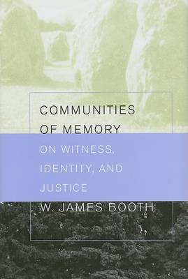 Communities of Memory: On Witness, Identity, and Justice (BOK)
