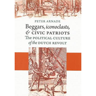 Beggars, Iconoclasts, and Civic Patriots (BOK)
