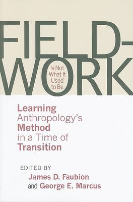 Fieldwork Is Not What It Used to Be (BOK)