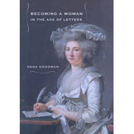 Becoming a Woman in the Age of Letters (BOK)