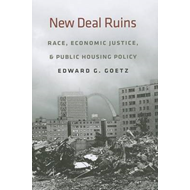 New Deal Ruins: Race, Economic Justice, and Public Housing Policy (BOK)