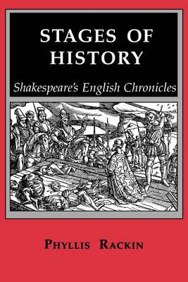 Stages of History: Shakespeare's English Chronicles (BOK)