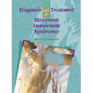 Diagnosis and Treatment of Movement Impairment Syndromes (BOK)
