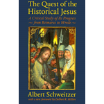 The Quest of the Historical Jesus (BOK)