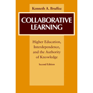 Collaborative Learning: Higher Education, Interdependence and the Authority of Knowledge (BOK)