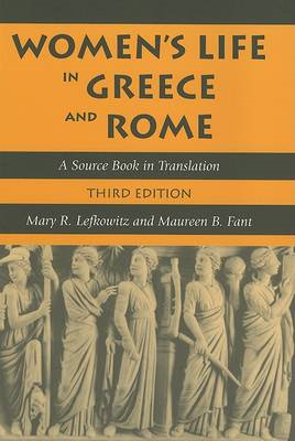 Women's Life in Greece and Rome: A Source Book in Translation (BOK)