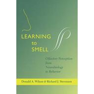 Learning to Smell: Olfactory Perception from Neurobiology to Behavior (BOK)