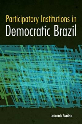 Participatory Institutions in Democratic Brazil (BOK)