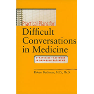 Practical Plans for Difficult Conversations in Medicine (BOK)