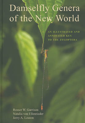 Damselfly Genera of the New World: An Illustrated and Annotated Key to the Zygoptera (BOK)