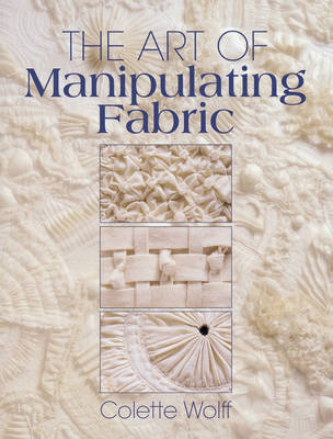 Art of Manipulating Fabric (BOK)