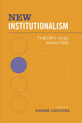 New Institutionalism: Theory and Analysis (BOK)